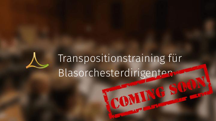 Transpositionstraining für Blasorchesterdirigenten